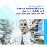 Burnout in the workplace: A review of data and policy responses